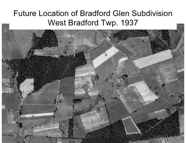 Future Location of Bradford Glen Subdivision West Bradford Twp. 1937