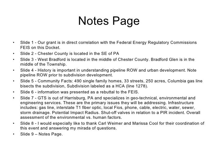 Notes Page <ul><li>Slide 1 - Our grant is in direct correlation with the Federal Energy Regulatory Commissions FEIS on thi...