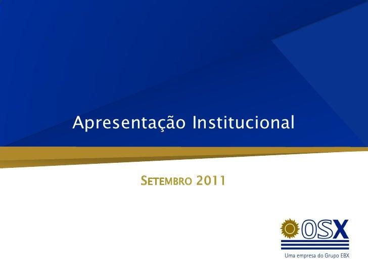 Apresentação Institucional       SETEMBRO 2011