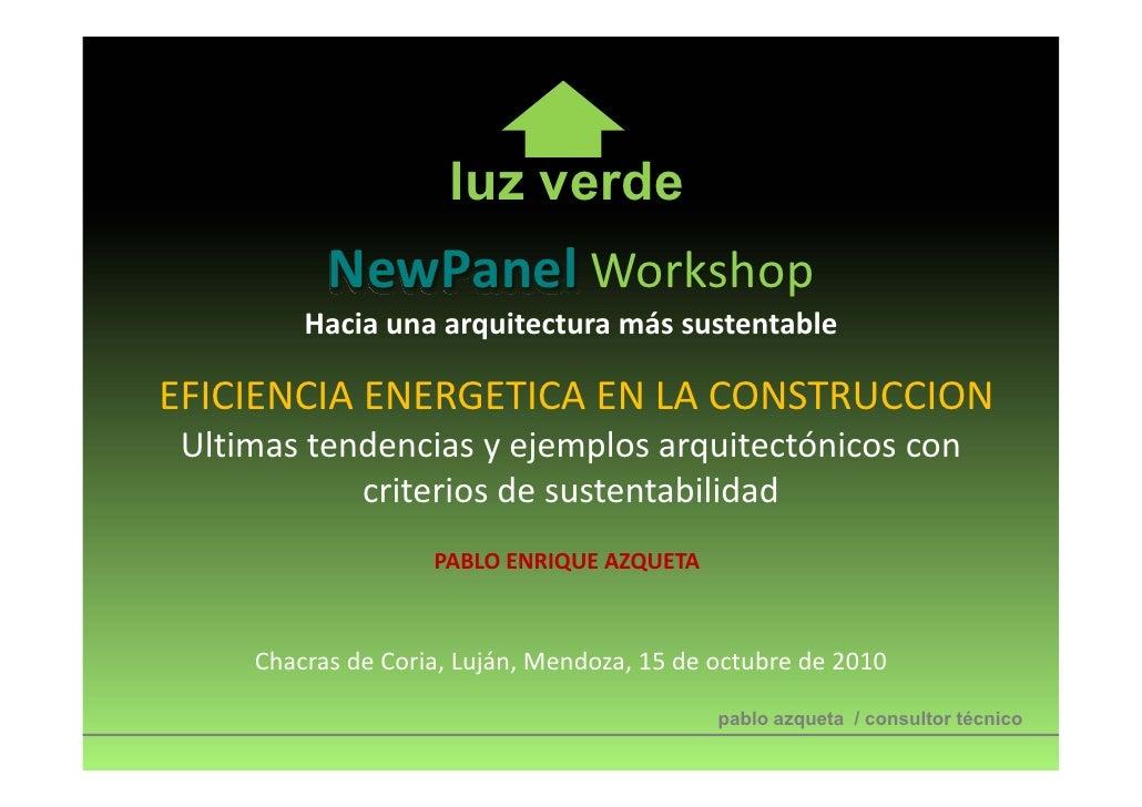luz verde           NewPanel Workshop         HaciaunaarquitecturamássustentableEFICIENCIAENERGETICAENLACONSTRUCCI...