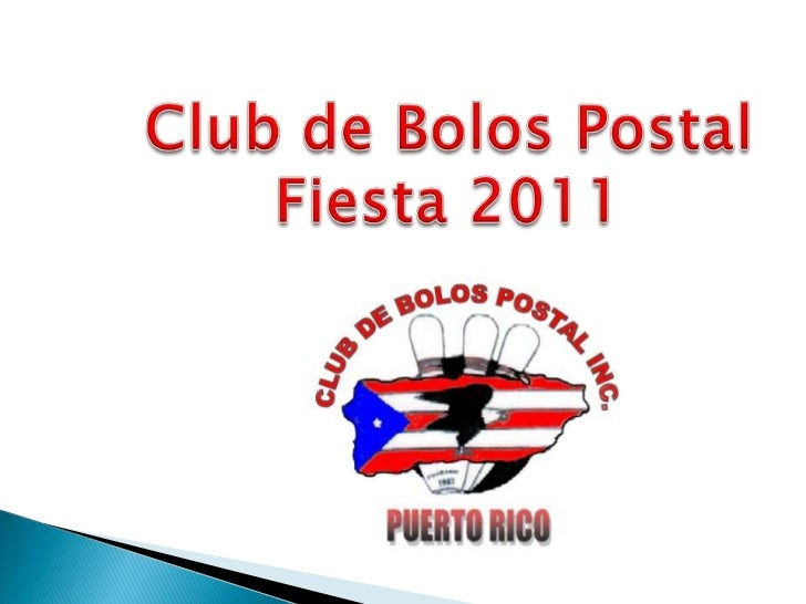 Club de Bolos Postal<br />Fiesta 2011<br />