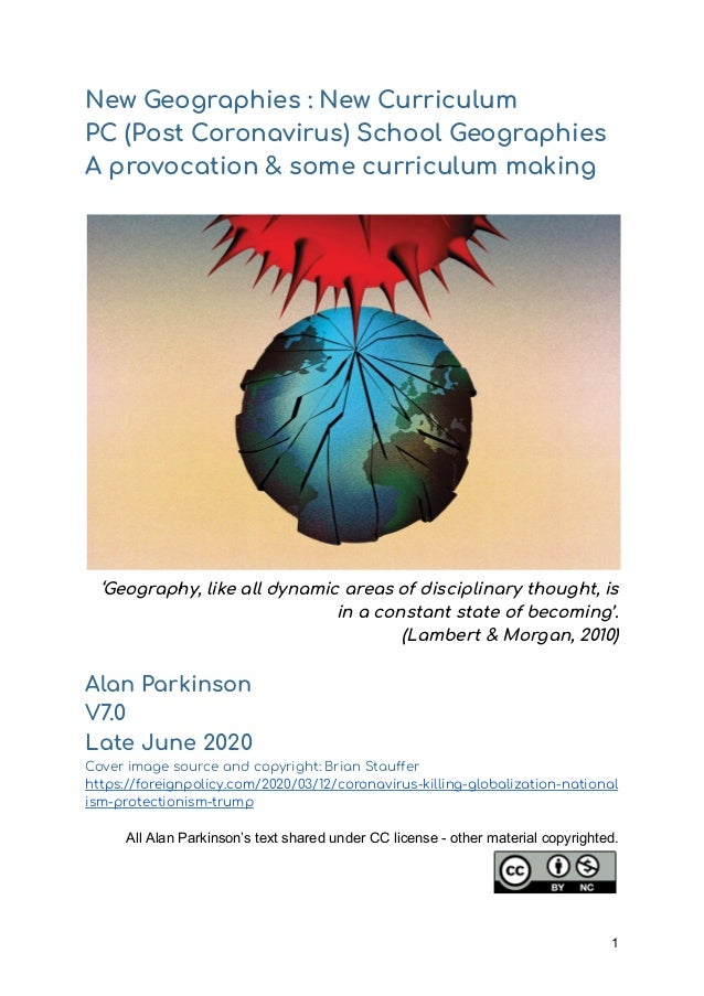 New Geographies : New Curriculum  PC (Post Coronavirus) School Geographies  A provocation & some curriculum making 'Geogra...