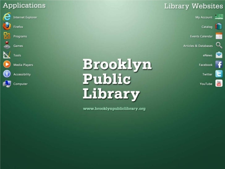 Brooklyn Public Library (BPL) is proudto roll out its next generation of publiccomputers this summer.These computers are f...