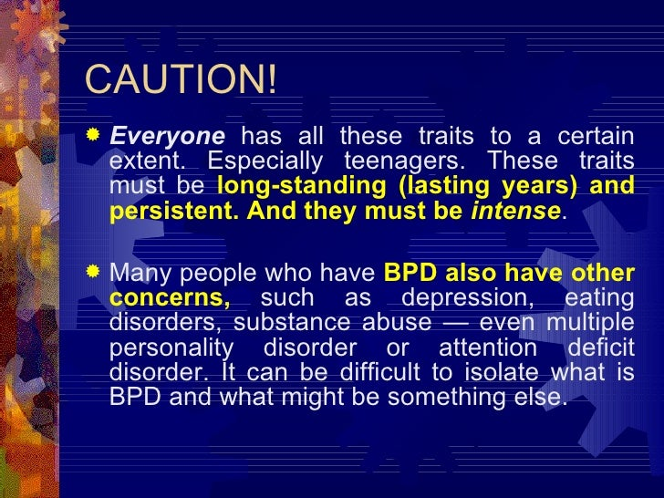 difficulty diagnosing borderline personality disorder in Diagnosing nate with schizotypal personality disorder should be easy he has the symptoms, so we should just say, 'ok, yeah, let's diagnose him' but, there's another problem psychologists face .