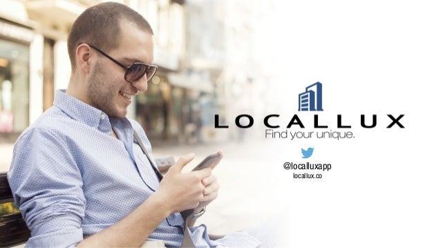 @localluxapp  locallux.co
