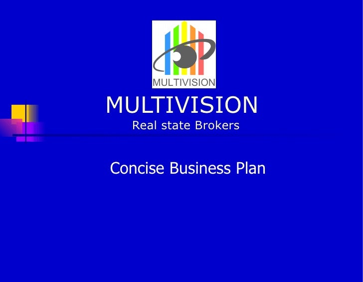 MULTIVISION  Real state Brokers Concise Business Plan