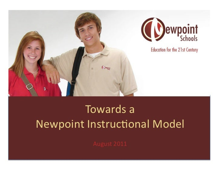 Towards	  a	  	  Newpoint	  Instruc2onal	  Model	                August	  2011