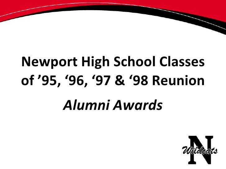 Newport High School Classes of '95, '96, '97 & '98 Reunion Alumni Awards