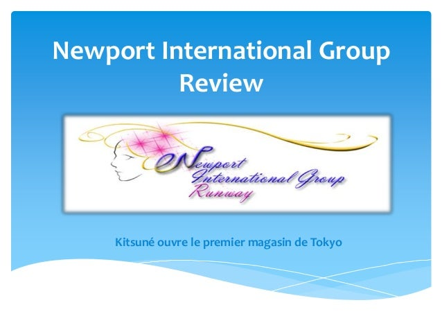 Newport International Group          Review     Kitsuné ouvre le premier magasin de Tokyo