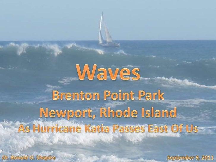 Waves<br />Brenton Point Park<br />Newport, Rhode Island<br />As Hurricane Katia Passes East Of Us<br />September 9, 2011<...