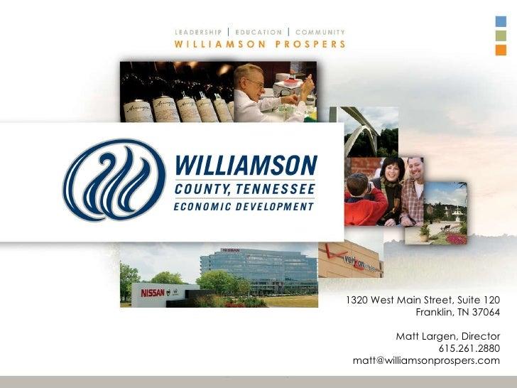 1320 West Main Street, Suite 120 Franklin, TN 37064 Matt Largen, Director 615.261.2880 [email_address]