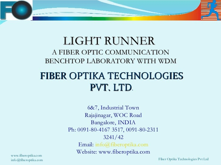 LIGHT RUNNER                         A FIBER OPTIC COMMUNICATION                       BENCHTOP LABORATORY WITH WDM       ...