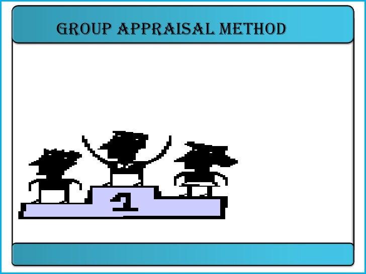 Group appraisal method