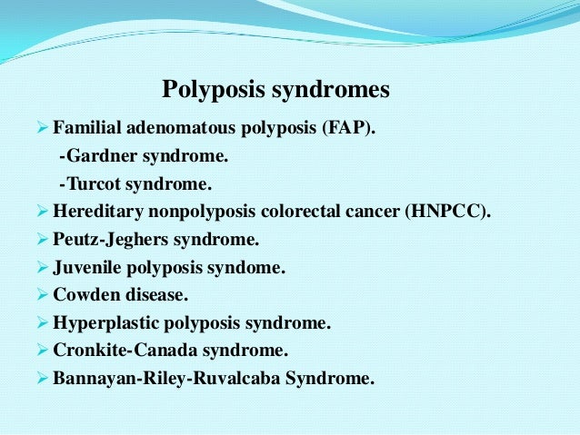 polyposis syndromes