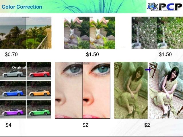 $0.70 $1.50 $1.50 $4 $2 $2 Color Correction