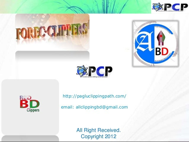 http://pagluclippingpath.com/ email: allclippingbd@gmail.com All Right Received. Copyright 2012