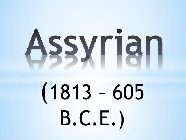 (1813 – 605 B.C.E.)
