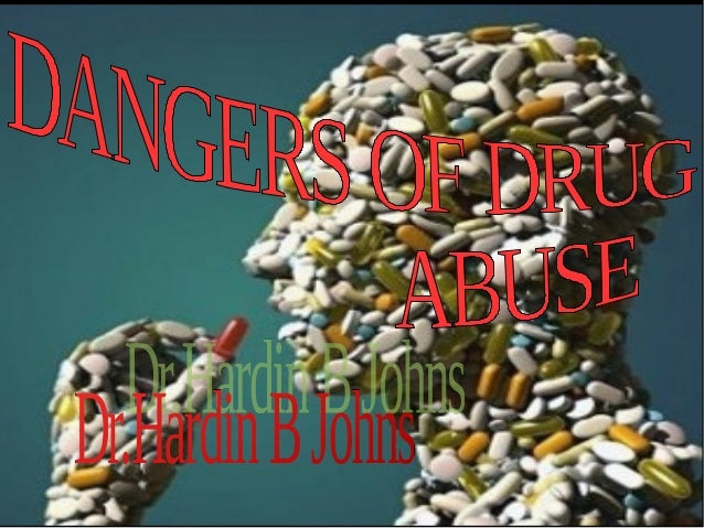 Dangers Of Of Drug Abuse Essay By Hardin B Jones Born On June   In Los Angeles California Usa Parents