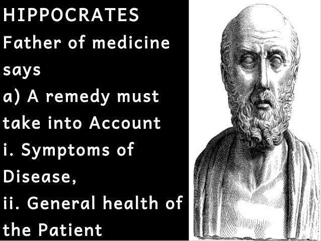 hippocrates father of medicine essay Essay hippocrates, the father of medicine hippocrates, greatest physician of antiquity, is regarded as the father of medicine born on the island of kos, greece.