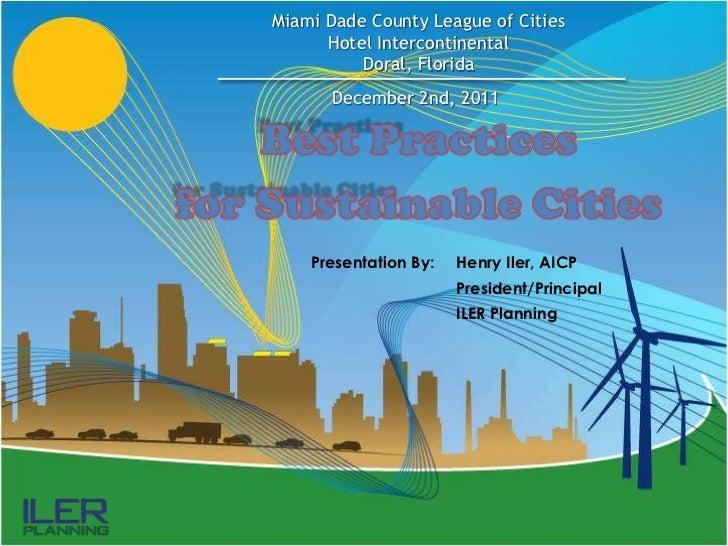 Miami Dade County League of Cities      Hotel Intercontinental          Doral, Florida      December 2nd, 2011    Presenta...