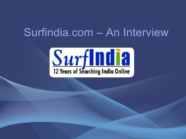 Surfindia.com – An Interview