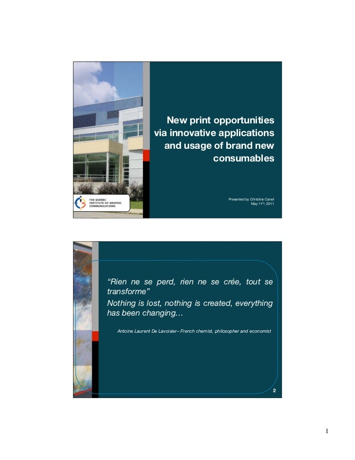New print opportunities                  via innovative applications                     and usage of brand new           ...