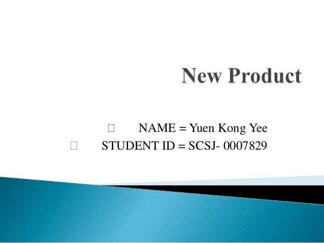    NAME = Yuen Kong Yee   STUDENT ID = SCSJ- 0007829