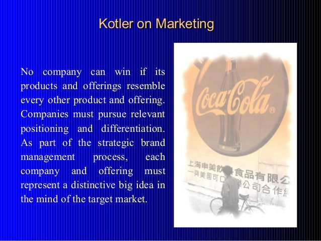 No company can win if its products and offerings resemble every other product and offering. Companies must pursue relevant...