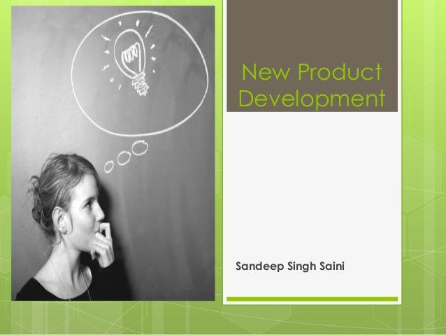 New ProductDevelopmentSandeep Singh Saini