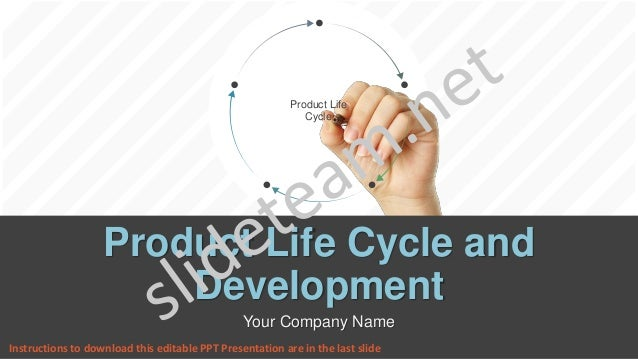 Product Life Cycle Product Life Cycle and Development Your Company Name Instructions to download this editable PPT Present...
