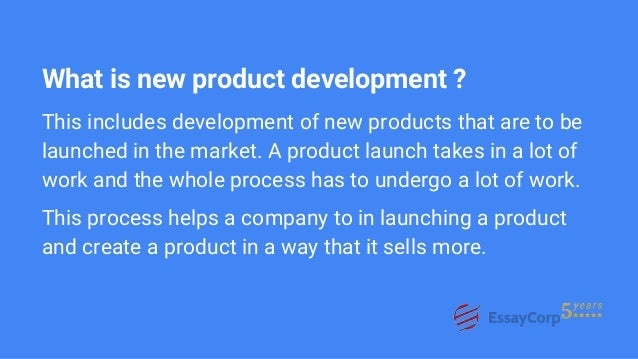 assignment on new product development What is product development it is about creating a new product development plan and marketing a new product that wins market share it is more than new products inventions, pricing, and launches.
