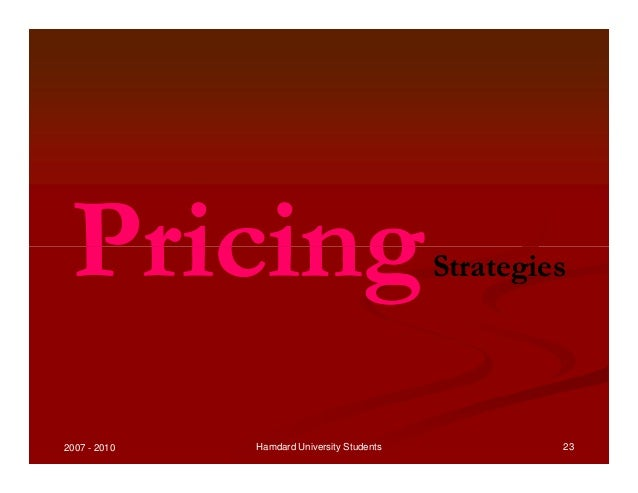 product development and pricing strategies Pricing strategies to increase sales – the pricing of any product is extremely complex and intense as it is a result of a number of calculations, research work, risk taking ability and understanding of the market and the consumers.