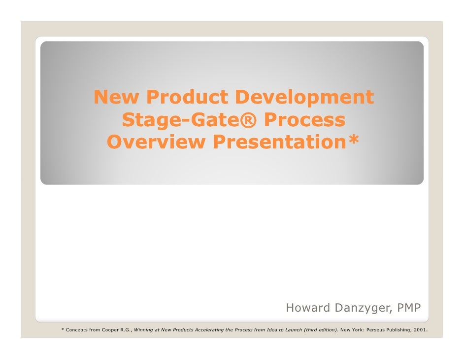 New Product Development              Stage-              Stage-Gate® Process             Overview Presentation*           ...