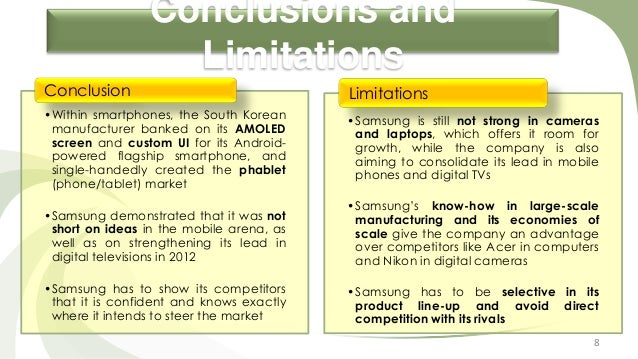 Conclusions and Limitations Conclusion  Limitations  •Within smartphones, the South Korean manufacturer banked on its AMOL...