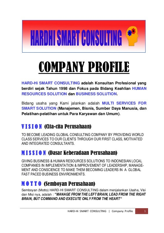HARD-Hi SMART CONSULTING | Company Profile 1 COMPANY PROFILE HARD-Hi SMART CONSULTING adalah Konsultan Profesional yang be...