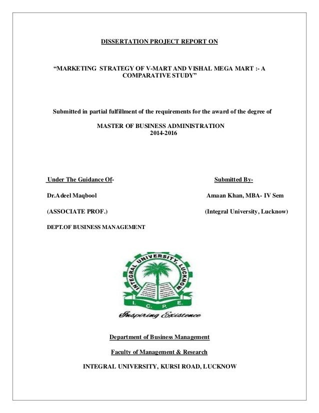 "DISSERTATION PROJECT REPORT ON ""MARKETING STRATEGY OF V-MART AND VISHAL MEGA MART :- A COMPARATIVE STUDY"" Submitted in par..."
