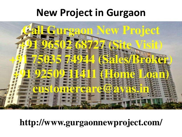 New Project in Gurgaon  Call Gurgaon New Project +91 96502 68727 (Site Visit) +91 75035 74944 (Sales/Broker) +91 92509 114...