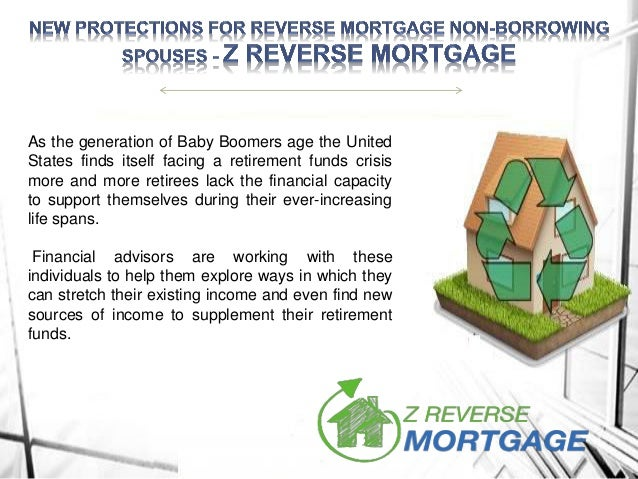 New Protections For Reverse Mortgage Non-Borrowing Spouses - Z Reverse Mortgage Slide 2