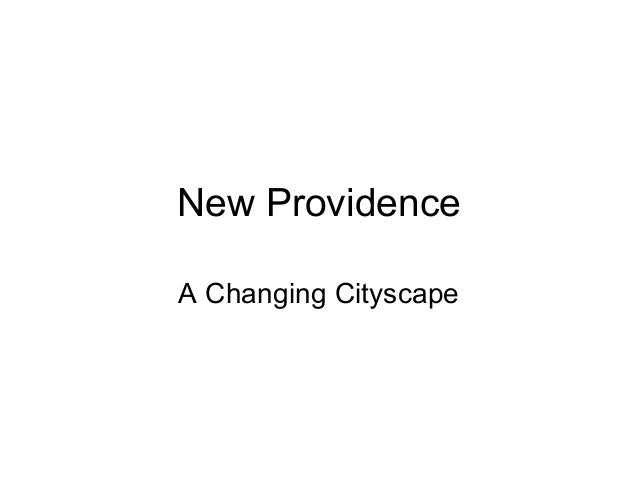 New ProvidenceA Changing Cityscape