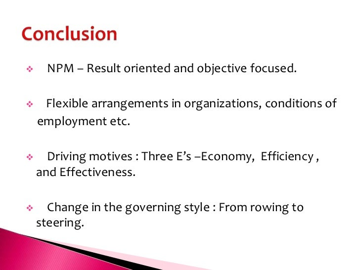 new public management approach New public management (npm) is one of those policy ideas that, along with  public-  approach to public sector reform (fine, 2006) thus.