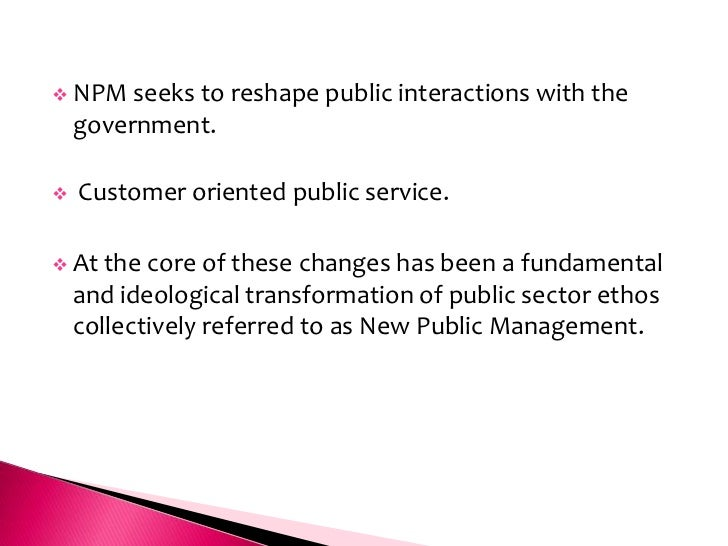 new public management and the queensland Request pdf on researchgate | privatisation and new public management: asset sales and commissions of audit in queensland, 1990–2013 | governments since the 1980s have reshaped the public sector .