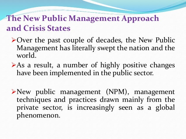 new public management The oecd series value for money in government reports on new reforms and  reform trends in public administration, as part of the oecd.