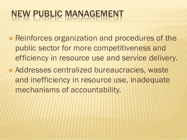 traditional public administration vs the new Old public administration, new public management, and the new public service contents public sector reform page 3 1 introduction  hierarchy and rigidity associated with the traditional public administration approach and the problems of plurality and fragmentation associated with the new public management.