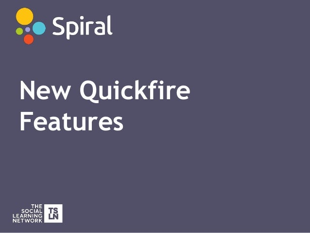 New Quickfire Features