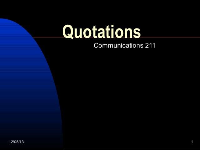 Quotations  Communications 211  12/05/13  1