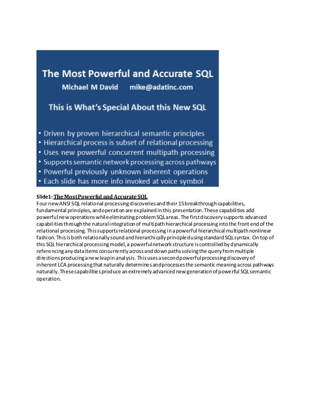 Slide1:TheMostPowerful andAccurateSQL Four new ANSISQLrelational processingdiscoveriesandtheir 15 breakthroughcapabilities...