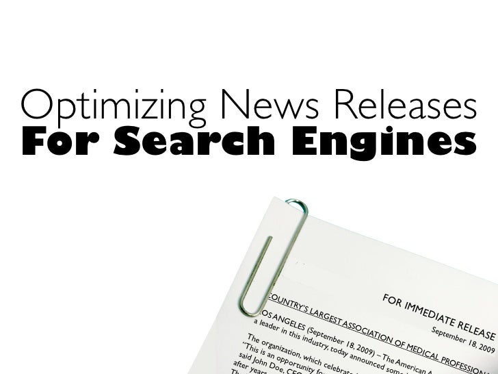 Optimizing News Releases For Search Engines                         CO                                         FOR        ...