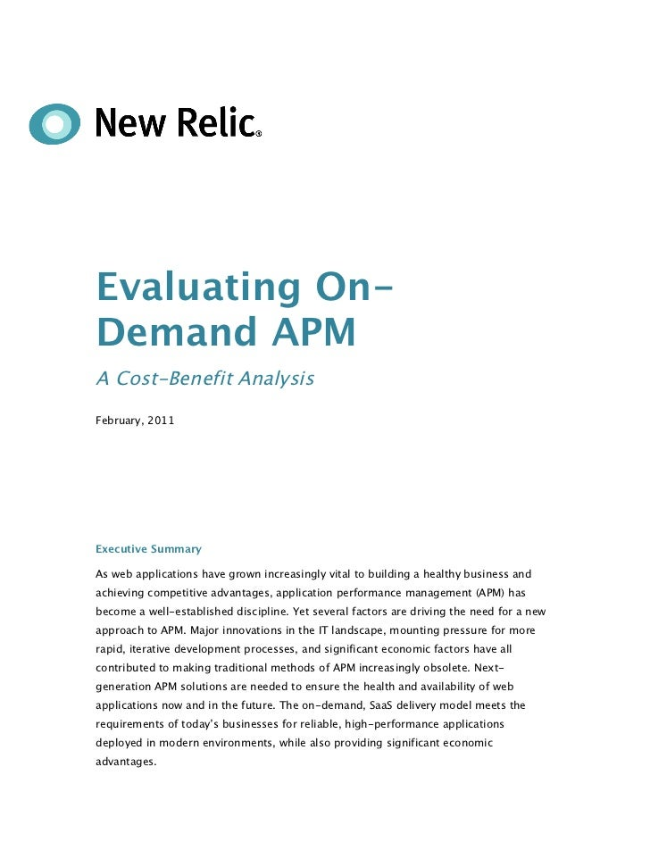 Evaluating On-Demand APMA Cost-Benefit AnalysisFebruary, 2011Executive SummaryAs web applications have grown increasingly ...