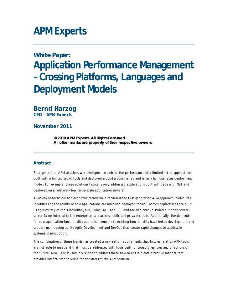 APM ExpertsWhite Paper:Application Performance Management– Crossing Platforms, Languages andDeployment ModelsBernd HarzogC...