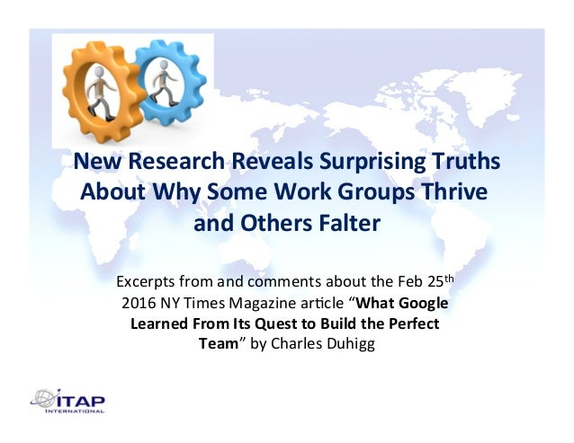 NewResearchRevealsSurprisingTruths AboutWhySomeWorkGroupsThrive andOthersFalter  Excerptsfromandcomments...